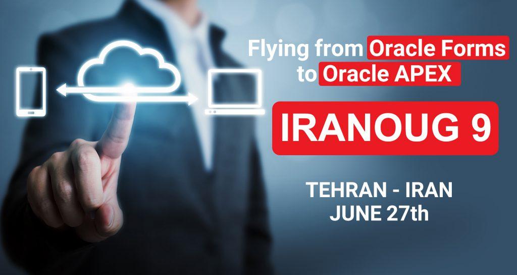 اوراکل اپکس-Flying from Oracle Forms to Oracle APEX- IRANOUG 9